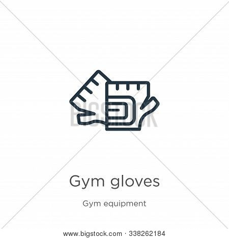 Gym Gloves Icon. Thin Linear Gym Gloves Outline Icon Isolated On White Background From Gym Equipment