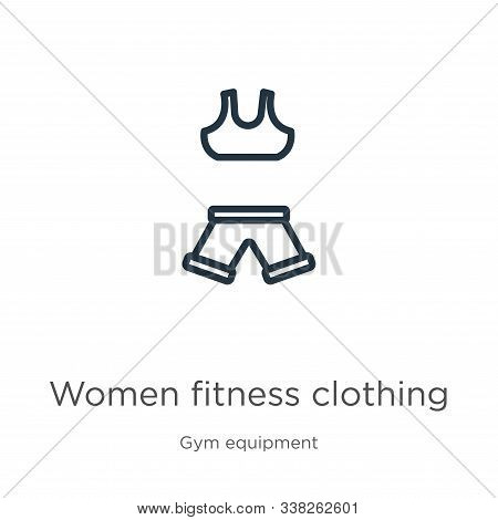 Women Fitness Clothing Icon. Thin Linear Women Fitness Clothing Outline Icon Isolated On White Backg
