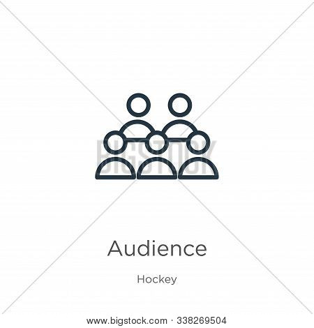 Audience Icon. Thin Linear Audience Outline Icon Isolated On White Background From Hockey Collection
