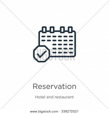 Reservation Icon. Thin Linear Reservation Outline Icon Isolated On White Background From Hotel And R