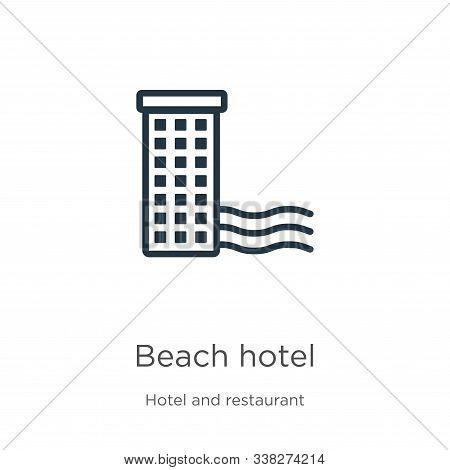 Beach Hotel Icon. Thin Linear Beach Hotel Outline Icon Isolated On White Background From Hotel Colle