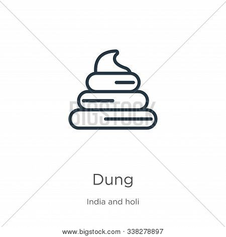 Dung Icon. Thin Linear Dung Outline Icon Isolated On White Background From India And Holi Collection