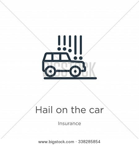 Hail On The Car Icon. Thin Linear Hail On The Car Outline Icon Isolated On White Background From Ins
