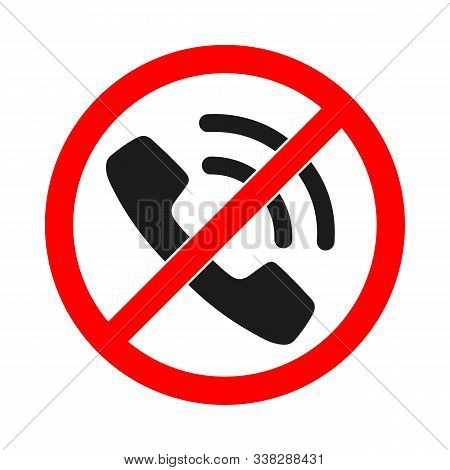 Call Forbidden Vector Sign. No Call Sign On White Background. No Handset Icon Isolated
