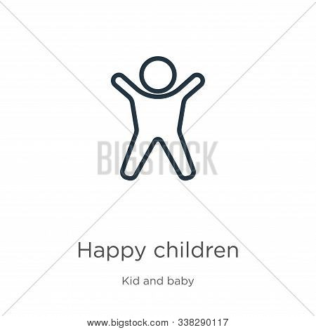 Happy Children Icon. Thin Linear Happy Children Outline Icon Isolated On White Background From Kids