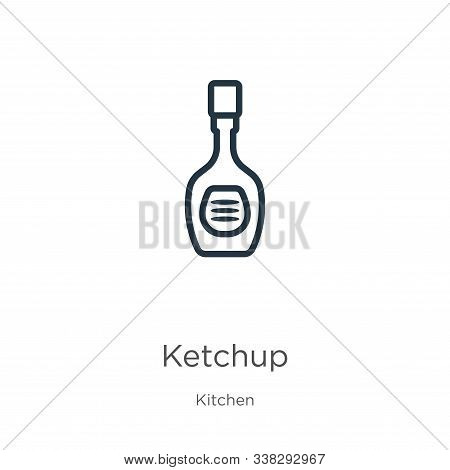 Ketchup Icon. Thin Linear Ketchup Outline Icon Isolated On White Background From Kitchen Collection.