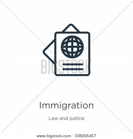 Immigration Icon. Thin Linear Immigration Outline Icon Isolated On White Background From Law And Jus