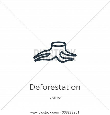 Deforestation Icon. Thin Linear Deforestation Outline Icon Isolated On White Background From Nature