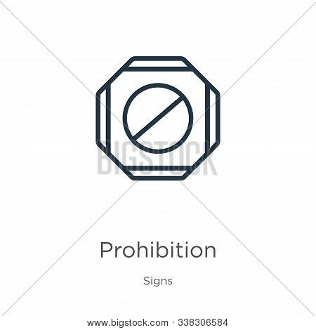 Prohibition Icon. Thin Linear Prohibition Outline Icon Isolated On White Background From Signs Colle