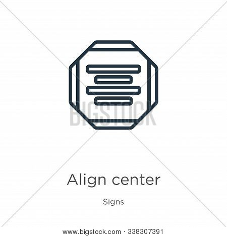 Align Center Icon. Thin Linear Align Center Outline Icon Isolated On White Background From Signs Col