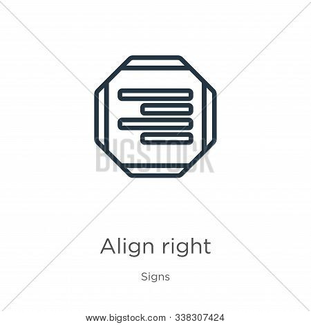 Align Right Icon. Thin Linear Align Right Outline Icon Isolated On White Background From Signs Colle