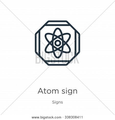 Atom Sign Icon. Thin Linear Atom Sign Outline Icon Isolated On White Background From Signs Collectio