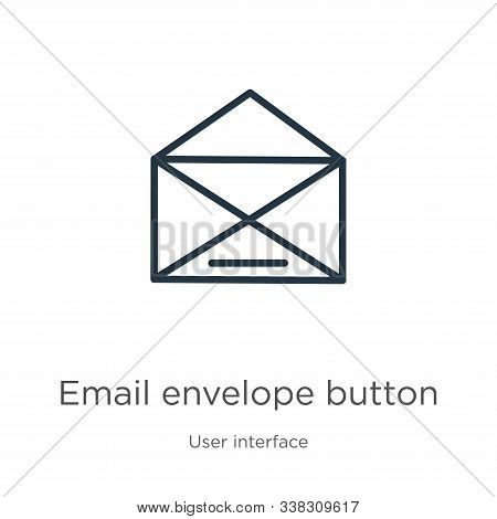 Email Envelope Button Icon. Thin Linear Email Envelope Button Outline Icon Isolated On White Backgro