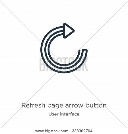 Refresh Page Arrow Button Icon. Thin Linear Refresh Page Arrow Button Outline Icon Isolated On White