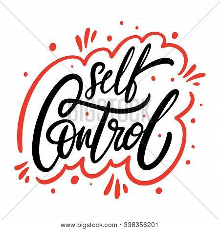 Self Control Phrase. Hand Drawn Vector Illustration. Isolated