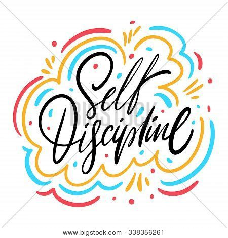 Self Discipline Phrase. Hand Drawn Vector Illustration.