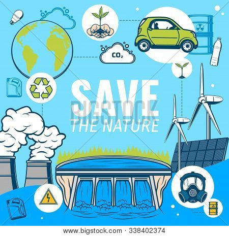 Save Planet Earth, Nature Conservation And Environment Protection And Recycling, Vector Poster. Gree