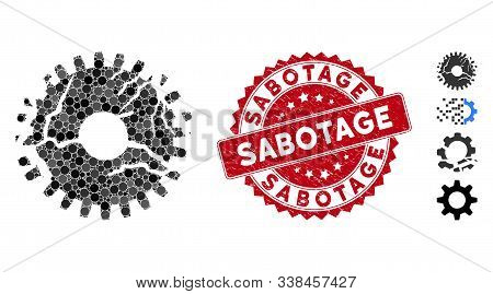 Mosaic Corrupted Gear Icon And Distressed Stamp Seal With Sabotage Phrase. Mosaic Vector Is Created