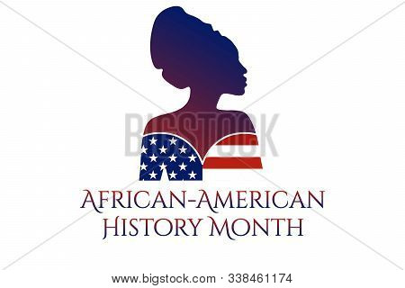 African-american Or Black History Month Concept With Silhouette Of African-american Woman. Patriotic