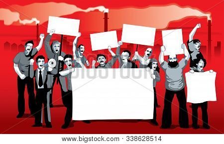 A Group Of Protestors With Mega Phone, Banner And Signs. With Factory Pollution Background. Vector.