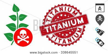 Vector Herbicide Toxin Icon And Rubber Round Stamp Seal With Titanium Text. Flat Herbicide Toxin Ico