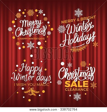Happy Winter Days Vector, Greeting With Holidays. Advertisements Of Price Reduction And Sales. Snowf