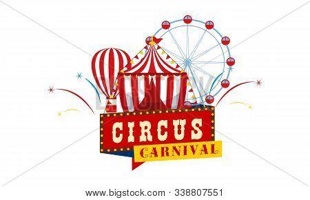 Carnival Circus Sign Fun Amusement Performance Logo Vector