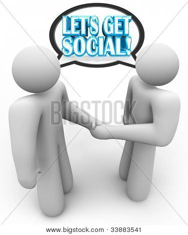 Two people shake hands and talk in a discussion with a speech bubble over their heads containing the words Let's Get Social, meeting at a party, meet-up or mixer