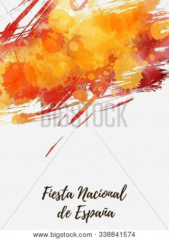 Spain National Day (fiesta Nacional De España) - Abstract Background With Splashes In Flag Colors. N