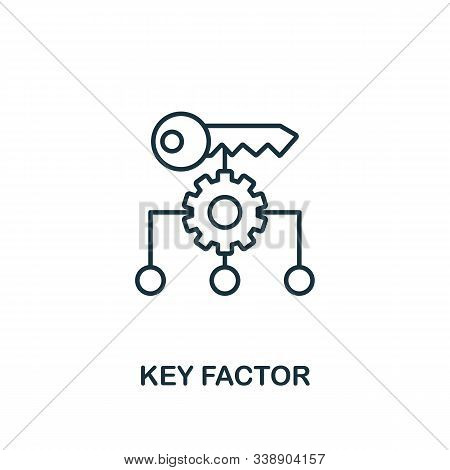 Key Factor Icon. Line Style Element From Business Strategy Collection. Thin Key Factor Icon For Web
