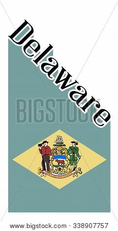Text In Black And White Proclaiming Delaware With A Shadow Backdrop With State Flag