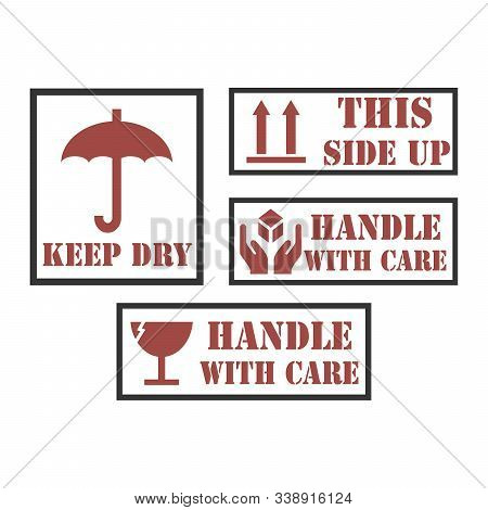 Handle With Care Icons. Package Handling Labels. This Side Up, Fragile, Keep Dry Symbol. Vector Illu