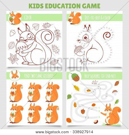 Cartoon Squirrel Kids Games. Find Two Same Pictures, Squirrel And Nut Maze, Coloring Game And Dot To