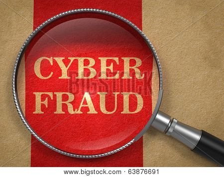 Cyber Fraud Through Magnifying Glass.