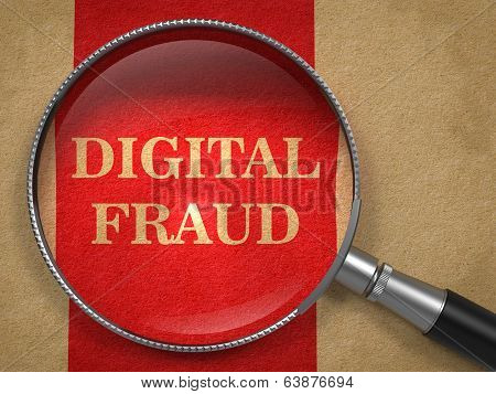 Digital Fraud Through Magnifying Glass.