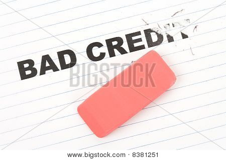 Eraser And Word Bad Credit