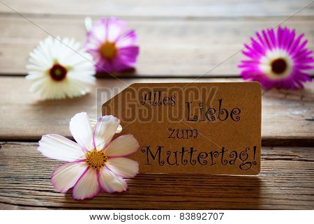 Label With German Text Alles Liebe Zum Muttertag Means Mothers Day With Cosmea Blossoms