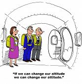 Business cartoon depicting attitude change, 'if we can change out altitude we can change our attitude'. poster