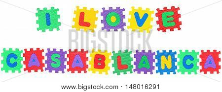 Message I Love Casablanca from letters puzzle isolated on white background.