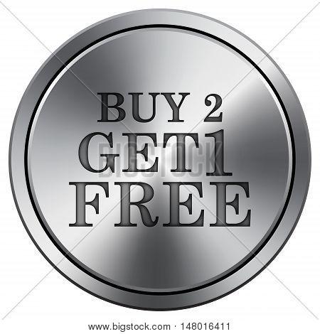 Buy 2 Get 1 Free Offer Icon. Round Icon Imitating Metal.
