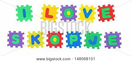 Message I Love Skopje from letters puzzle isolated on white background.