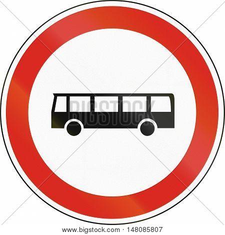 Hungarian Regulatory Road Sign - No Buses