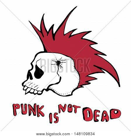 Hand drawn vector illustration. Punk theme. Skulls. Hand written words punk is not dead.