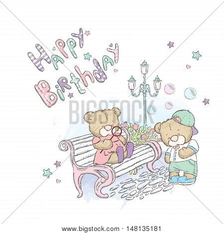 Cute teddy bears in the park. Bears with soap bubbles near the benches and lamp. Friendship and love. Rendezvous in the Park. Vector illustration for a card or poster. Print on clothes. Lettering.
