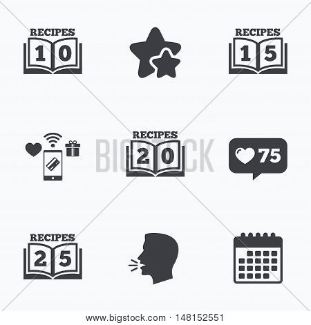 Cookbook icons. 10, 15, 20 and 25 recipes book sign symbols. Flat talking head, calendar icons. Stars, like counter icons. Vector