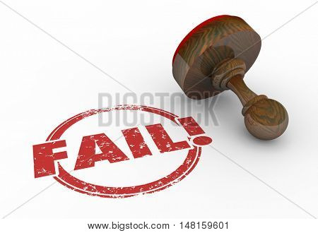 Fail Bad Result Stamp Reject Failure Word 3d Illustration