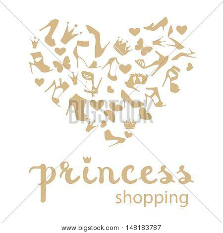 The heart is made from high-heeled shoes, crowns, butterflies in white and golden beige color. With calligraphy hand drawn design element. Handwritten modern brush lettering. Vector illustration.