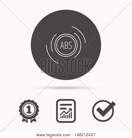 ABS icon. Brakes antilock system sign. Report document, winner award and tick. Round circle button with icon. Vector