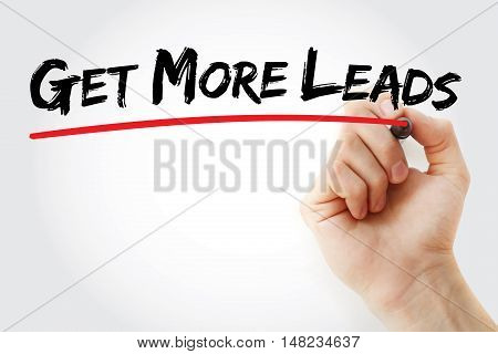Hand Writing Get More Leads With Marker