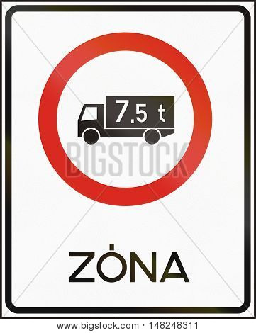 Road Sign Used In Hungary - No Lorries Weighing More Than 7,5 Tons - Zone